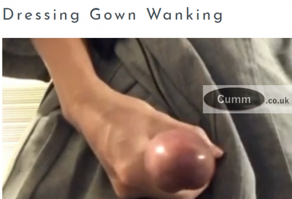Dressing Gown Wanking